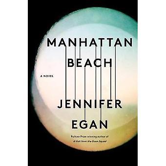 Manhattan Beach by Jennifer Egan - 9781476716732 Book