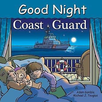 Good Night Coast Guard by Adam Gamble - Mark Jasper - 9781602194250 B