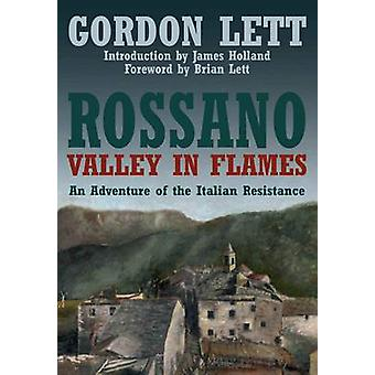 Rossano - A Valley in Flames - An Adventure of the Italian Resistance b