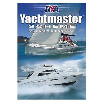 Yachtmaster Scheme Syllabus & Logbook by Royal Yachting Association -