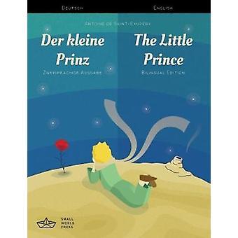Der kleine Prinz / The Little Prince German/English Bilingual Edition