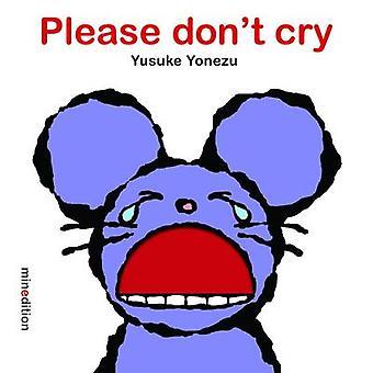 Please Don't Cry by Yusuke Yonezu - 9789881595362 Book