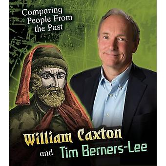 William Caxton and Tim BernersLee by Nick Hunter