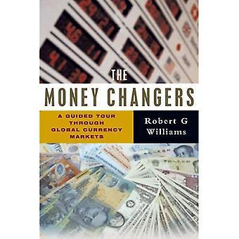 Os cambistas: A visita guiada através de mercados de moeda Global