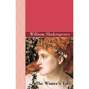 Winters Tale by Shakespeare & William