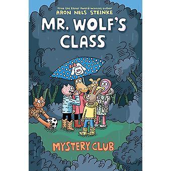 Mystery Club by Aron Nels Steinke