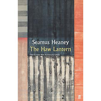 The Haw Lantern by Heaney & Seamus