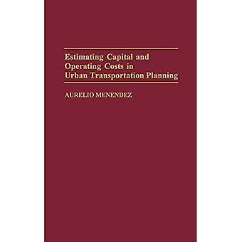 Estimation des coûts d'immobilisations et d'exploitation dans la planification des transports urbains