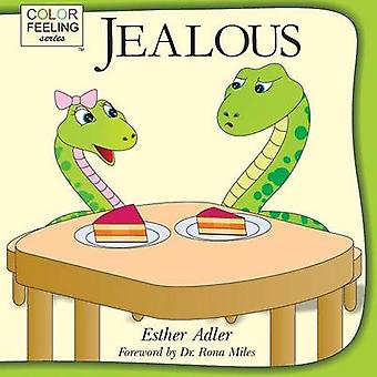 Jealous Helping Children Cope With Jealousy by Adler & Esther