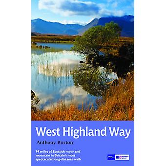 The West Highland Way - National Trail Guide (Re-issue) by Anthony Bur
