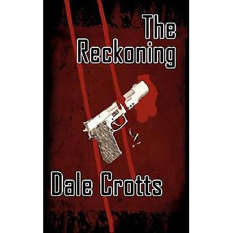 The Reckoning by Crotts & Dale