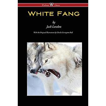 White Fang Wisehouse Classics  with original illustrations by London & Jack