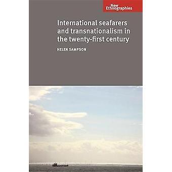 Internationale zeelieden en trans nationalisme in de TwentyFirst eeuw door Sampson & Helen