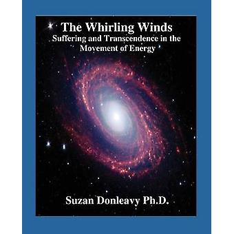 The Whirling Winds by Donleavy & Suzan