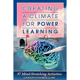 Creating a Climate for Power Learning by Tobin & L.