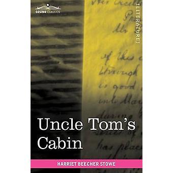 Uncle Toms cabine de Stowe & Harriet Beecher