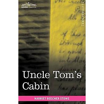 Uncle Toms Cabin by Stowe & Harriet Beecher