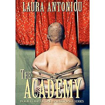 The Academy by Antoniou & Laura