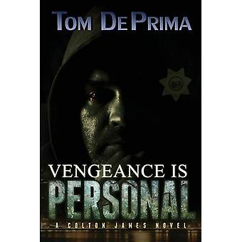 Vengeance Is Personal by DePrima & Thomas