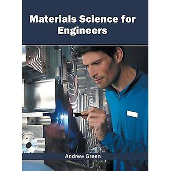 Materials Science for Engineers by Green & Andrew