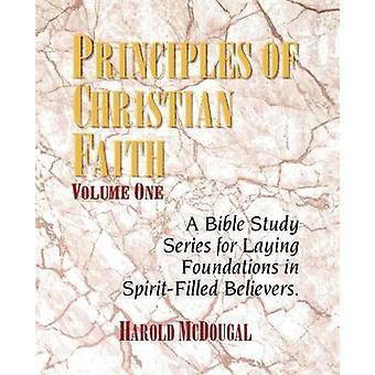 Principles of Christian Faith by McDougal & Harold