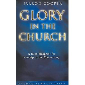 Glory in the Church by Cooper & Jarrod
