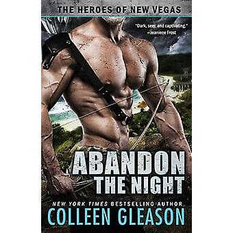 Abandon the Night by Gleason & Colleen