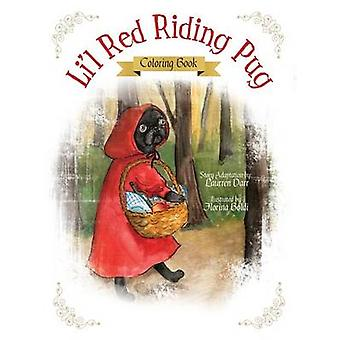 Lil Red Riding Pug  Coloring Book by Darr & Laurren