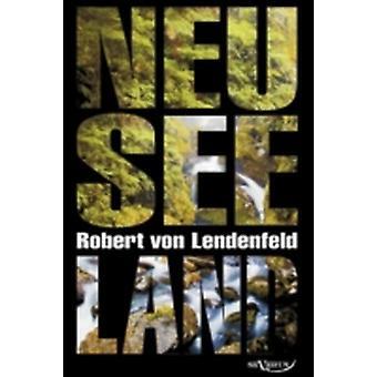 Neuseeland  Geschichte und Kultur um 1900 by von Lendenfeld & Robert