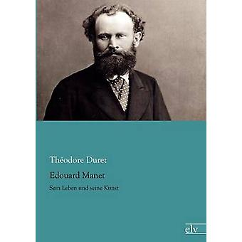 Edouard Manet by Duret & Theodore