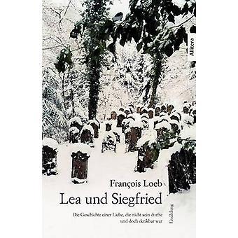 Lea und Siegfried by Loeb & Francois