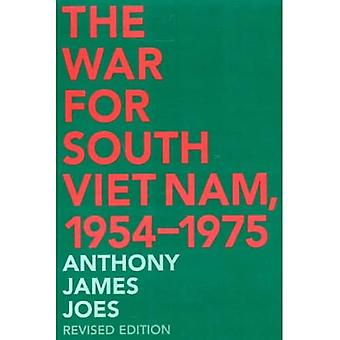 The War for South Vietnam, 1954-1975