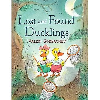 Lost And Found Ducklings by Valeri Gorbachev - 9780823441075 Book