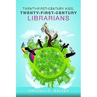 Twenty-first-century Kids - Twenty-first-century Librarians by Virgin