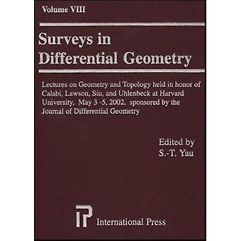 Surveys in Differential Geometry - v. 8 - Papers in Honor of Calabi -La