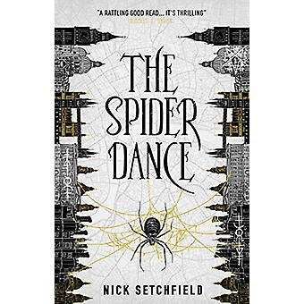 The Spider Dance by Nick Setchfield - 9781785657115 Book