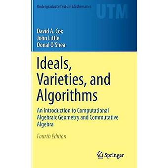 Ideals - Varieties - and Algorithms - An Introduction to Computational