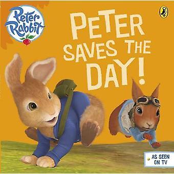 Peter Rabbit Animation - Peter rettet den Tag! von Beatrix Potter - 9780