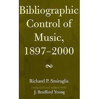 Bibliographic Control of Music, 1897-2000 (MLA Index and Bibliography Series)
