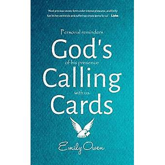God's Calling Cards - Personal Reminders of His Presence with Us by Em