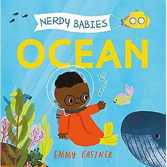 Nerdy Babies - Ocean by Emmy Kastner - 9781250312167 Book