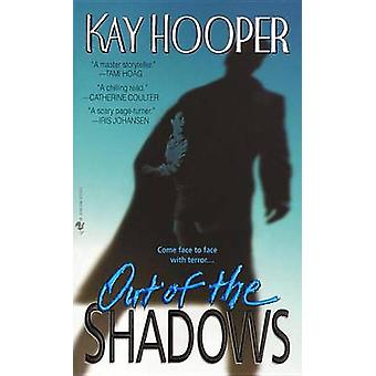Out of the Shadows by Kay Hooper - 9780553576955 Book