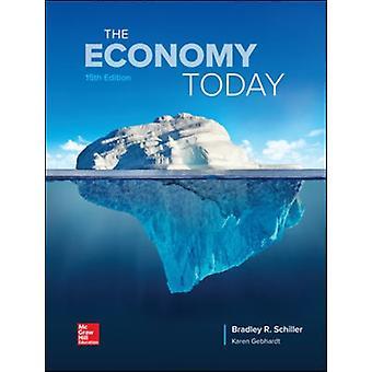 De economie van vandaag door Bradley Schiller & Karen Gebhardt