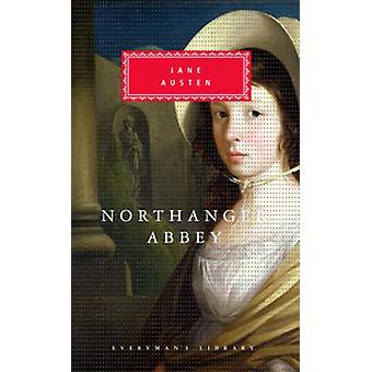 Northanger Abbey by Jane Austen & Introduction by Claudia Durst Johnson