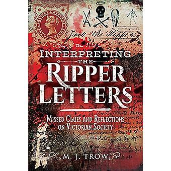 Interpretatie van de Ripper Letters - Gemiste aanwijzingen en reflecties op Vict