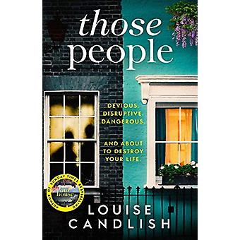 Those People - From the bestselling author of OUR HOUSE by Louise Cand