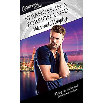 Stranger in a Foreign Land by Michael Murphy - 9781641080484 Book