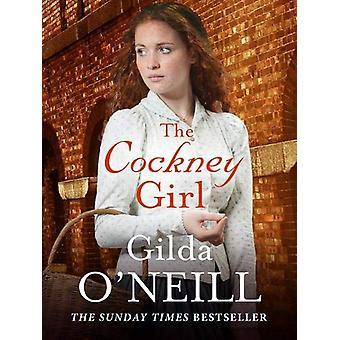 The Cockney Girl by Gilda O'Neill - 9781788635615 Book