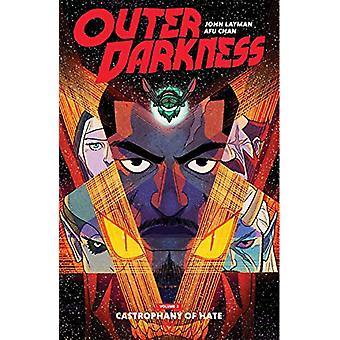 Outer Darkness Volume 2 - Castrophany of Hate by John Layman - 9781534