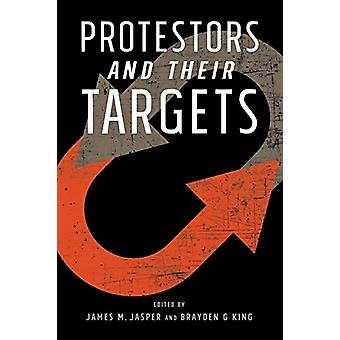 Protestors and Their Targets by James Jasper - 9781439919125 Book